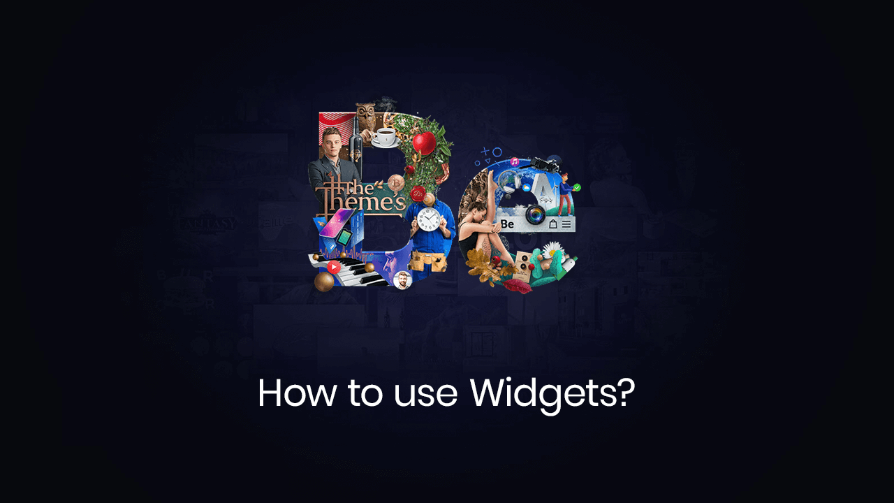 How to use Widgets