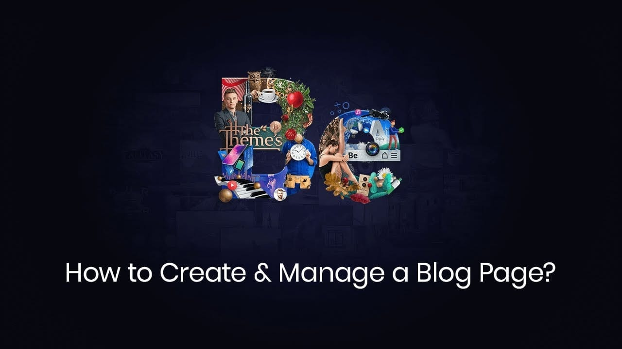 How to Create and Manage a Blog Page?