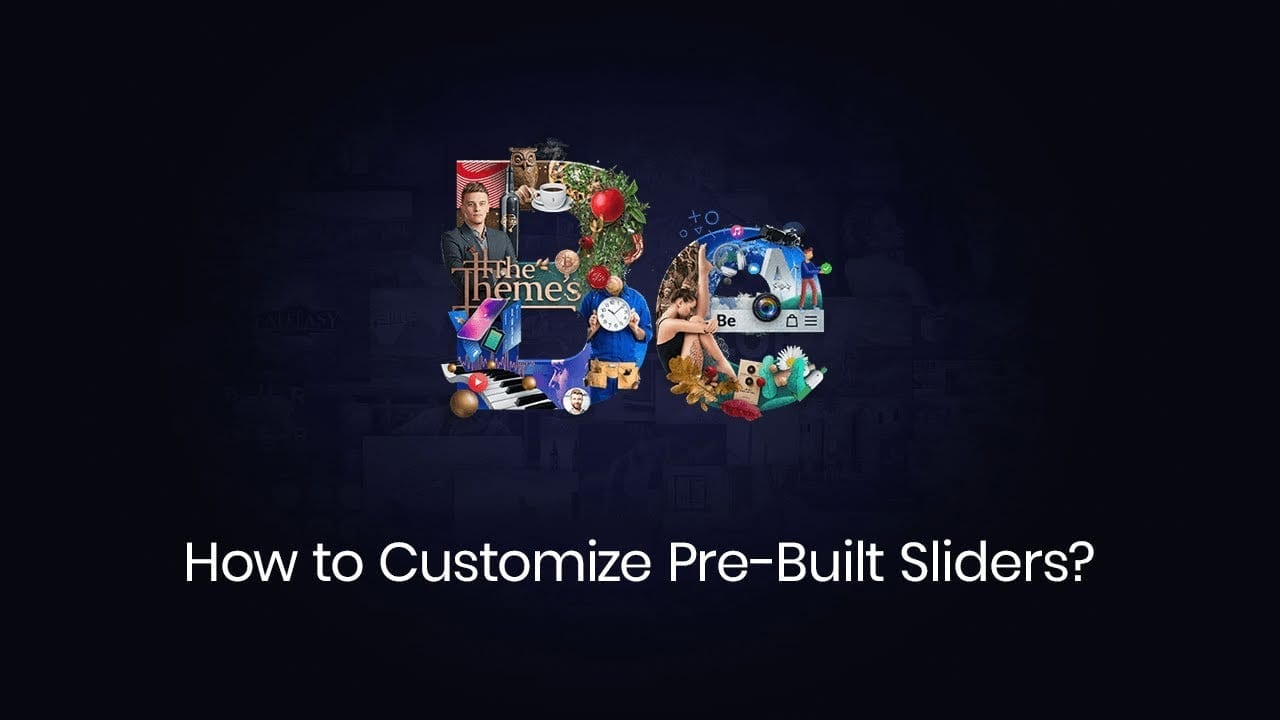 How to Customize Pre-Built Sliders?