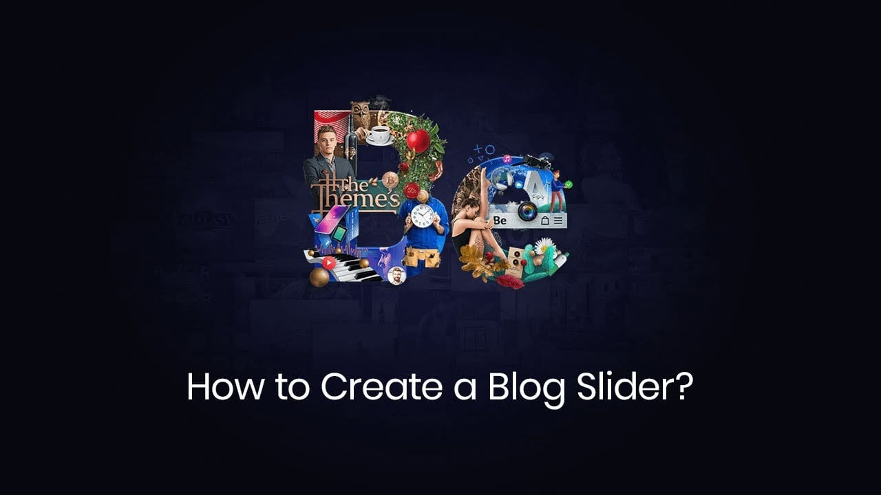 How to Create a Blog Slider?