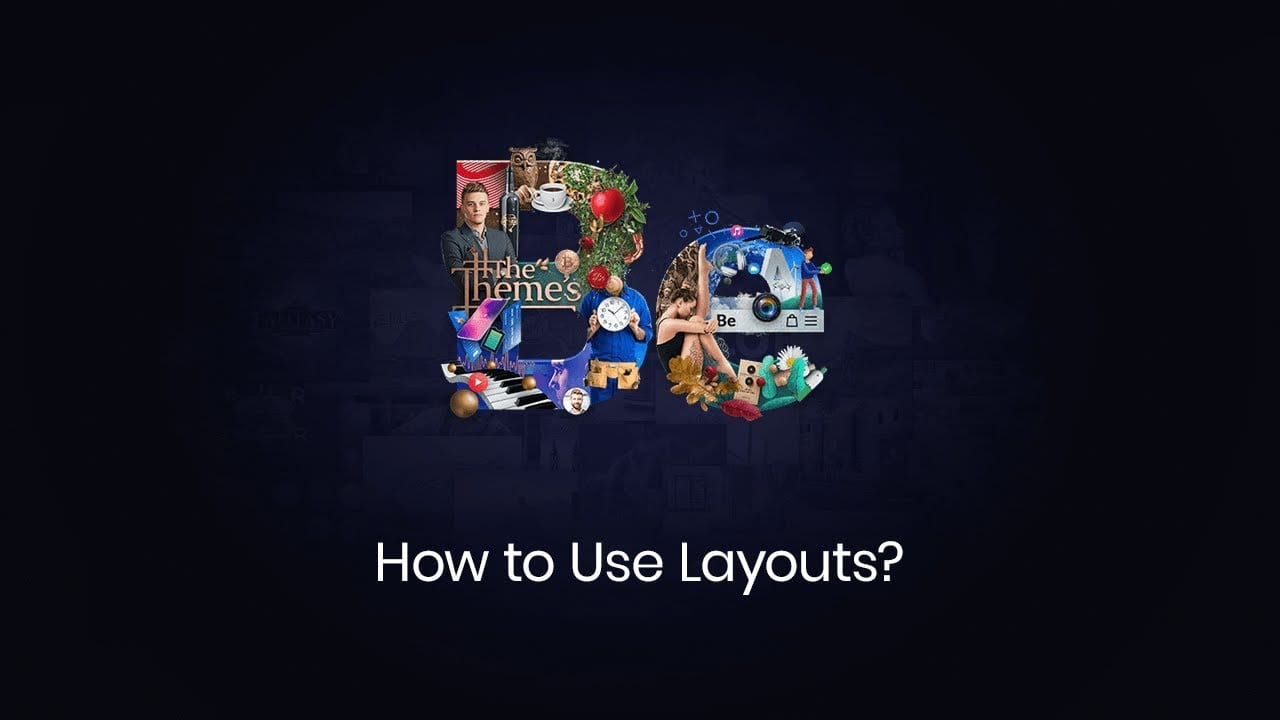 How to use Layouts?